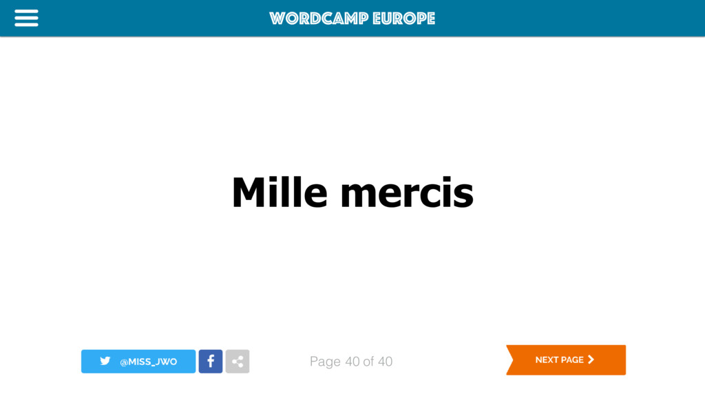 WordCamp Europe Page of 40 Mille mercis 40