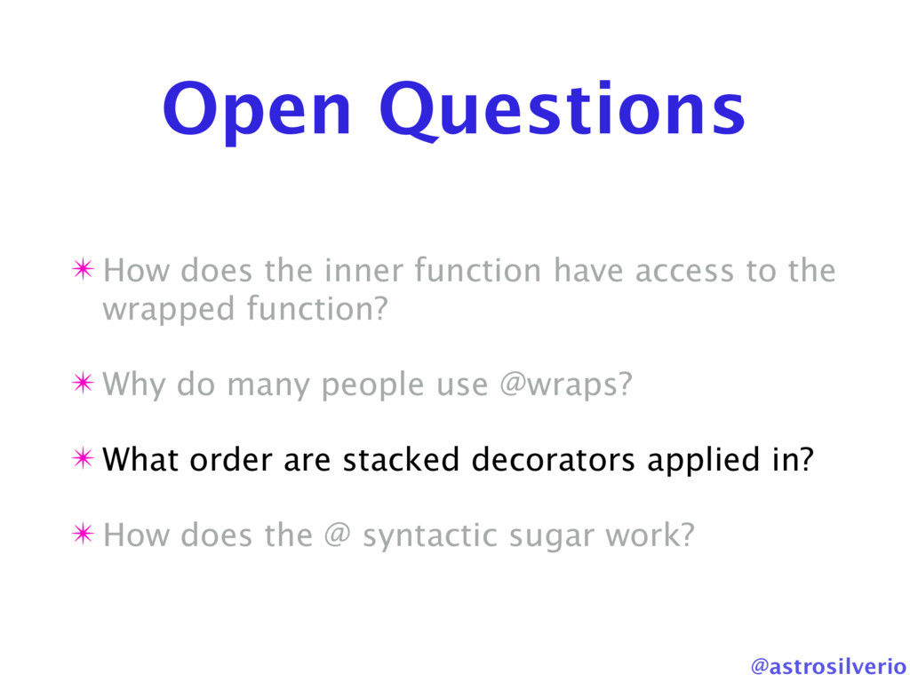 @astrosilverio Open Questions ✴ How does the in...