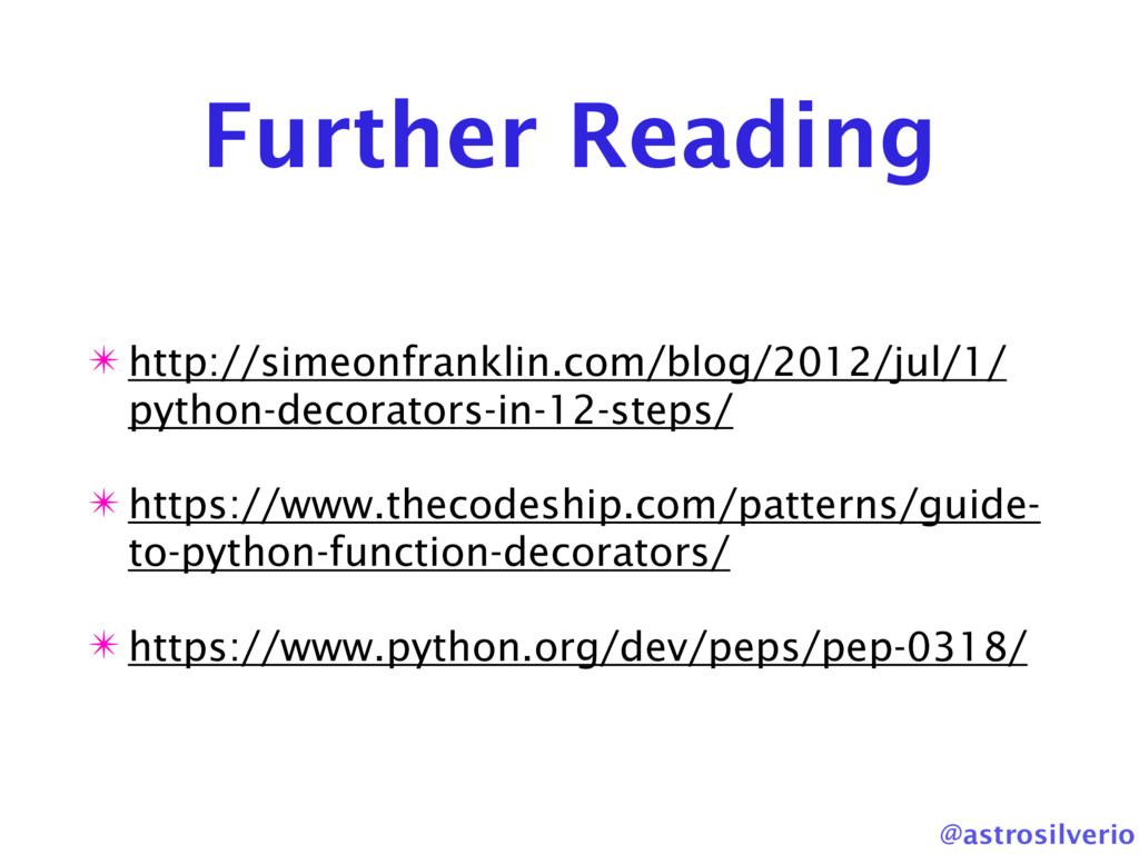 @astrosilverio Further Reading ✴ http://simeonf...