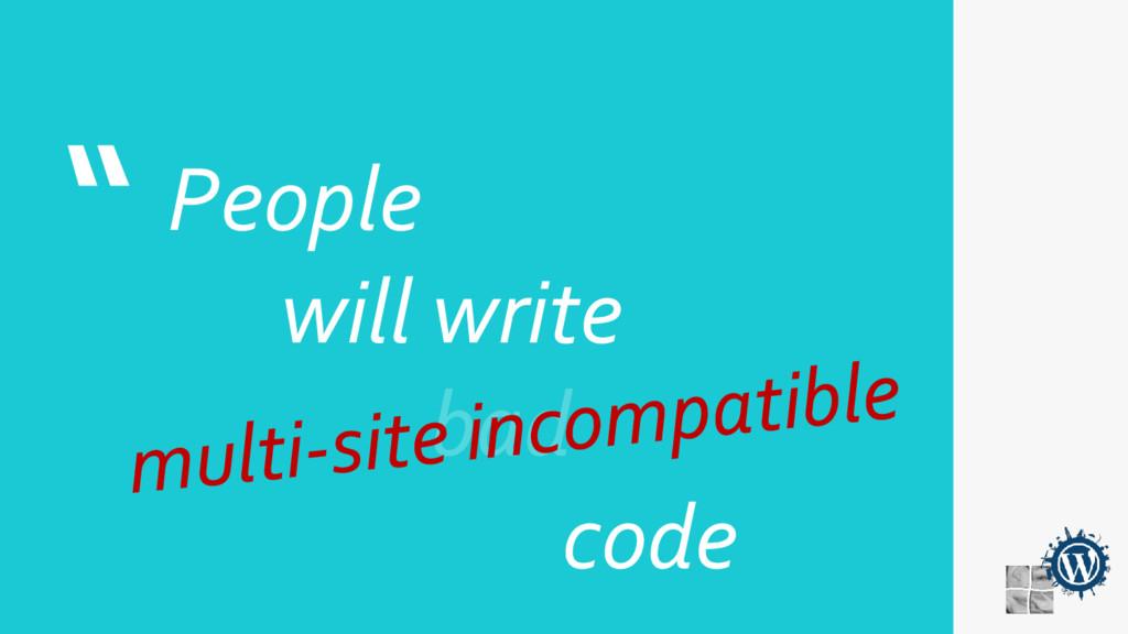 """ People will write code"