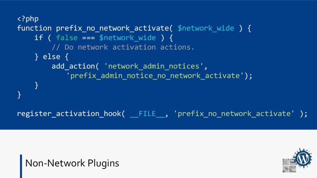 Non-Network Plugins <?php function prefix_no_ne...