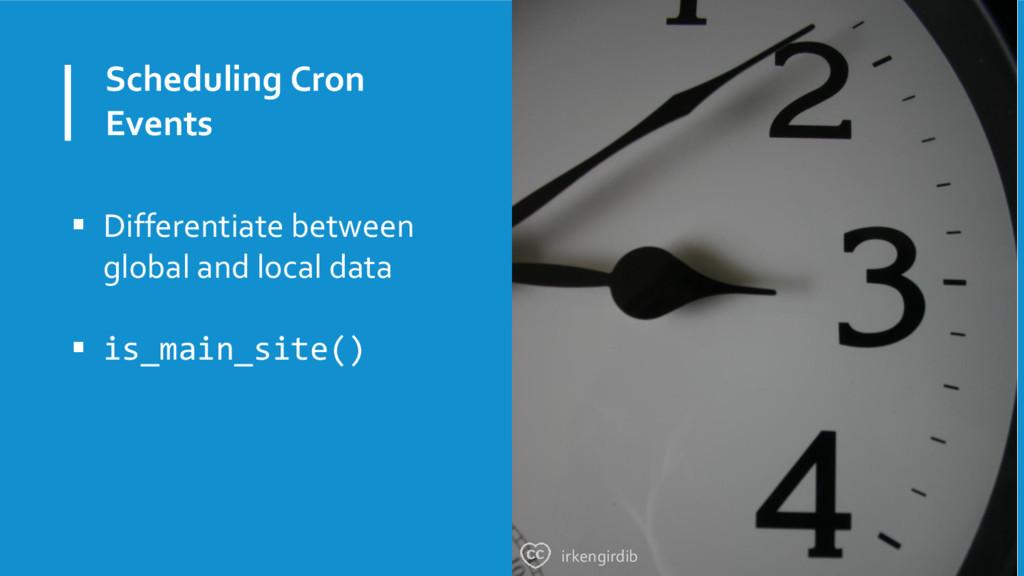 Scheduling Cron Events  Differentiate between ...