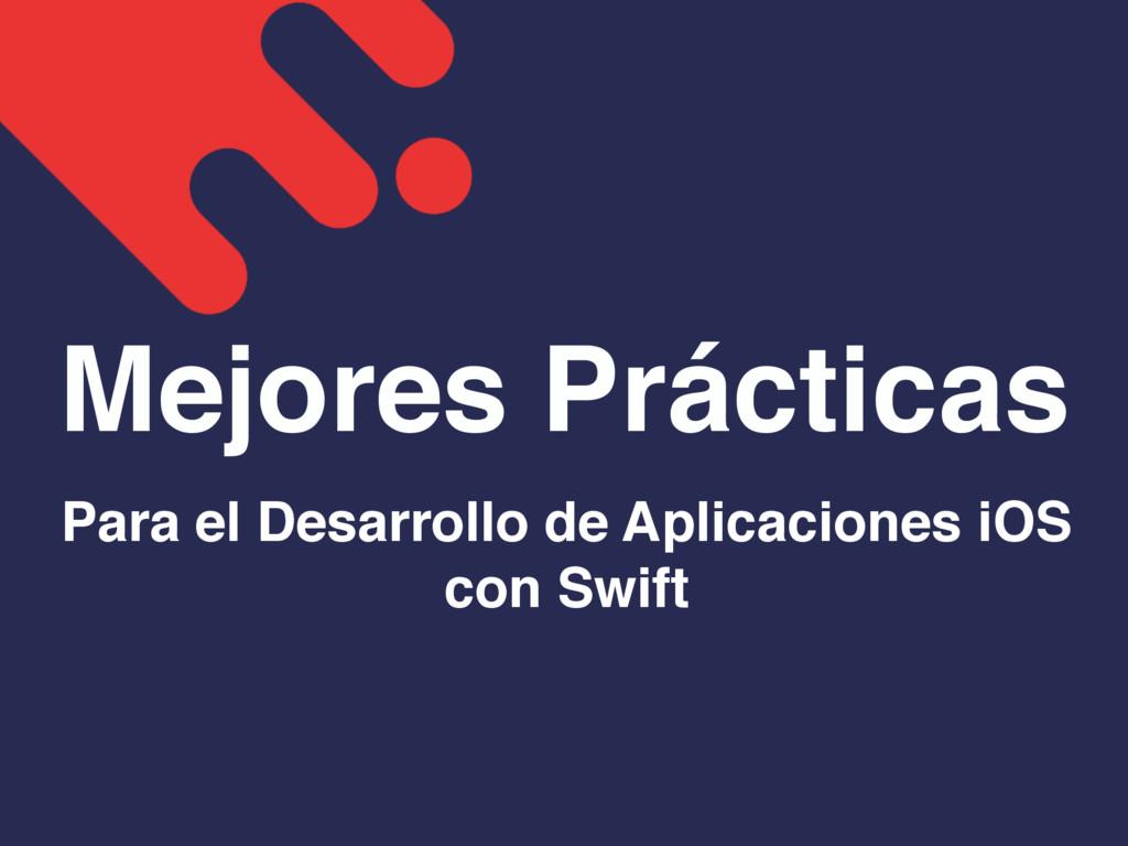 Mejores Prácticas Para el Desarrollo de Aplicac...