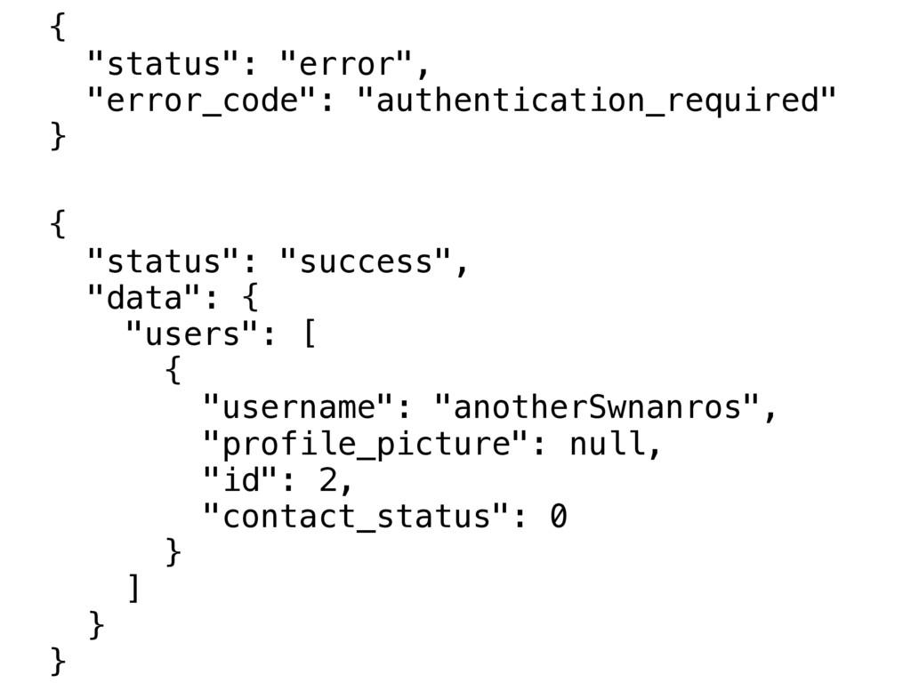"""{ """"status"""": """"error"""", """"error_code"""": """"authenticat..."""
