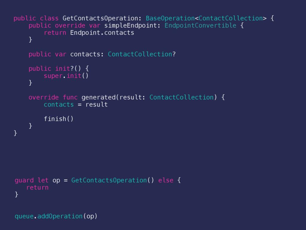 public class GetContactsOperation: BaseOperatio...