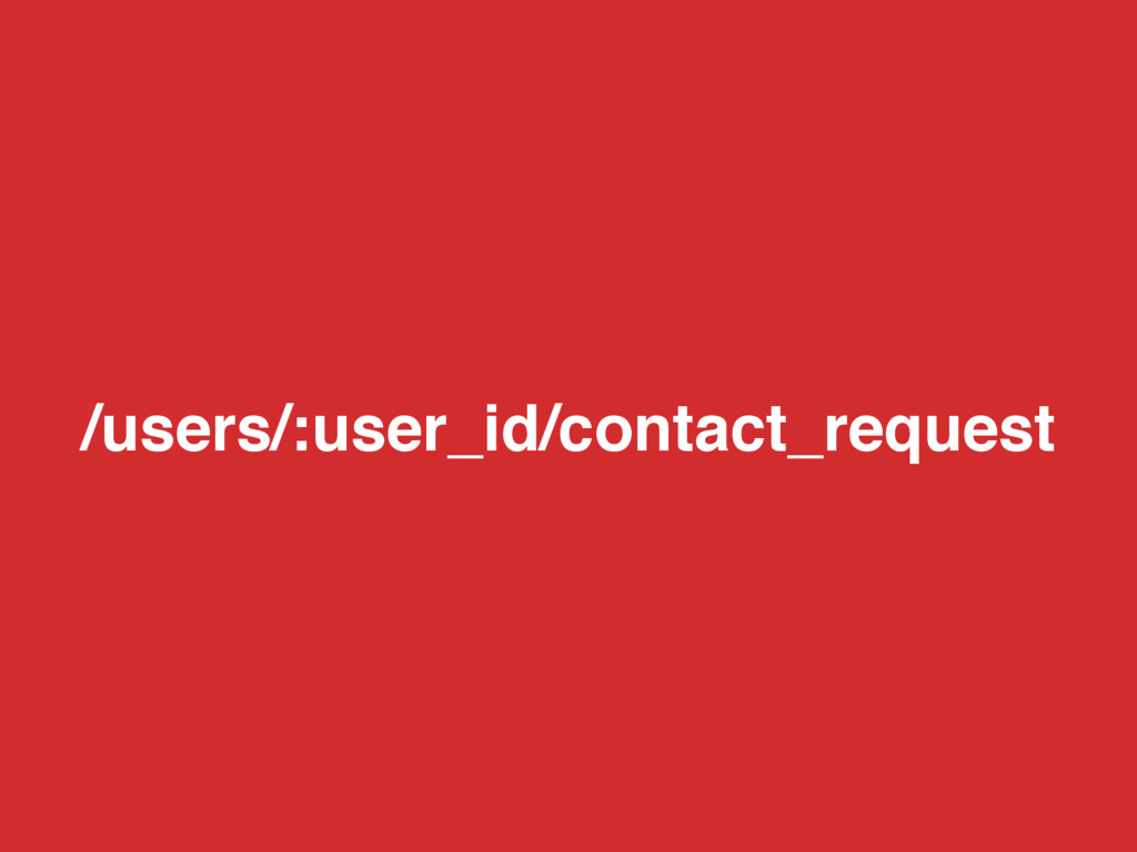 /users/:user_id/contact_request
