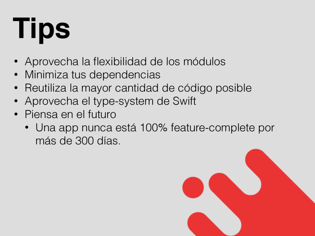 Tips • Aprovecha la flexibilidad de los módulos ...
