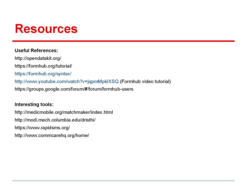 Resources Useful References: http://opendatakit...