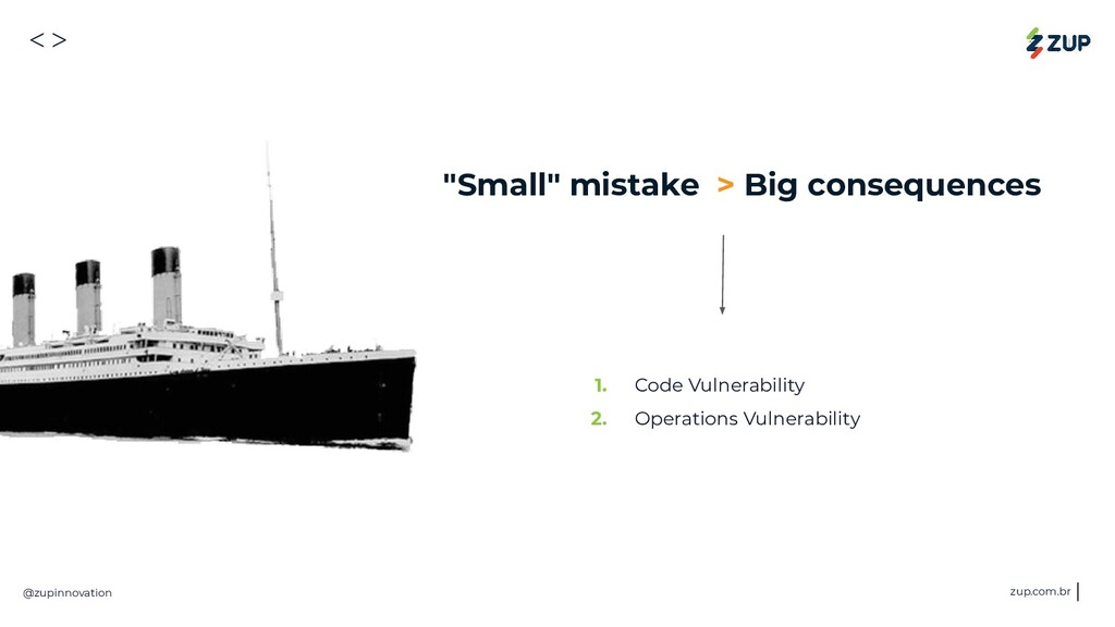 "<> @zupinnovation zup.com.br ""Small"" mistake > ..."