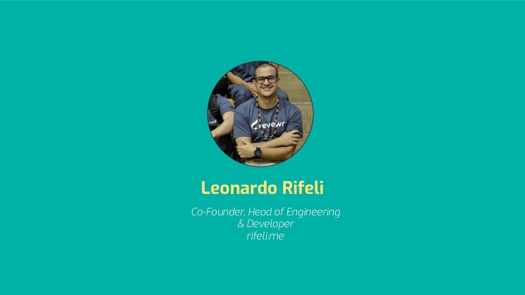 Co-Founder, Head of Engineering & Developer rif...