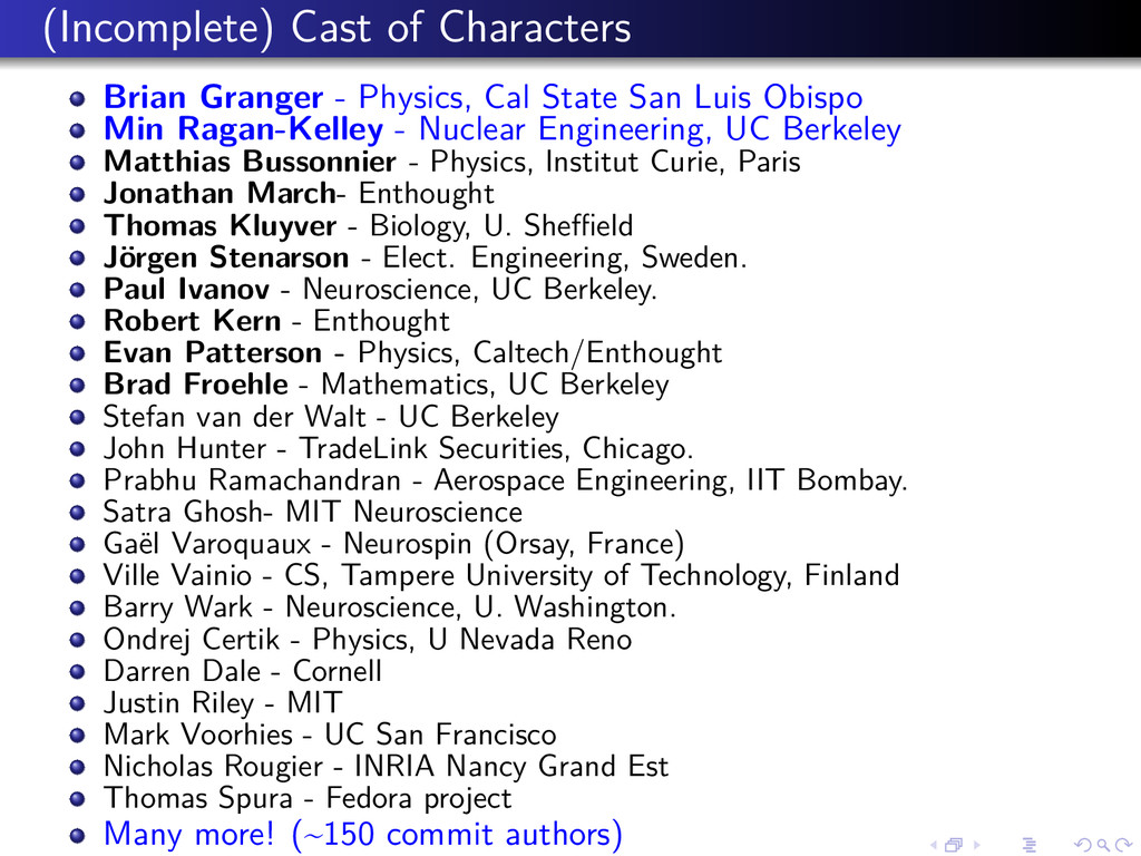 (Incomplete) Cast of Characters Brian Granger -...