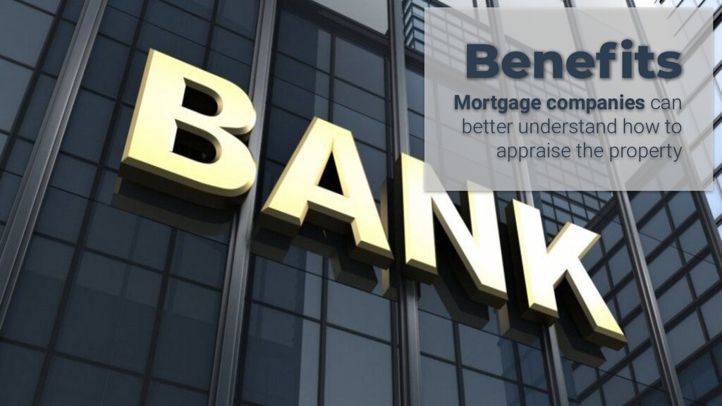 Benefits Mortgage companies can better understan...