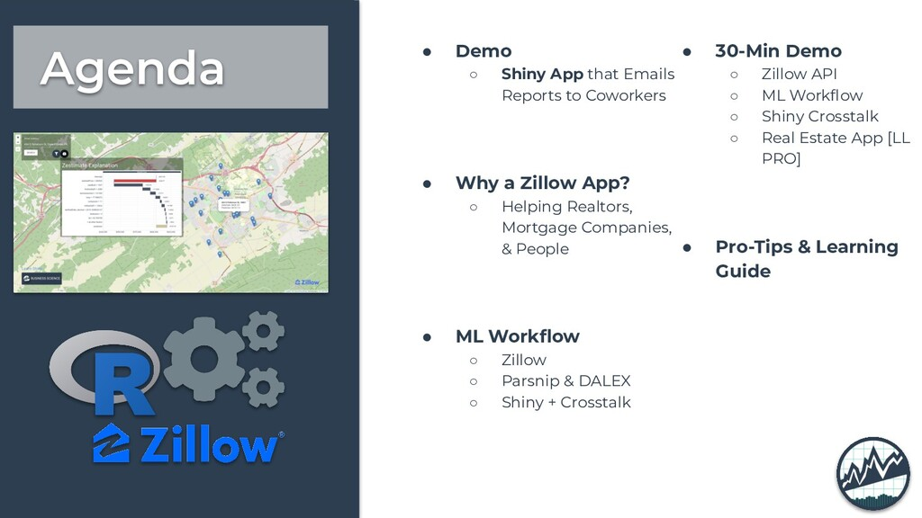 Agenda ● Demo ○ Shiny App that Emails Reports t...