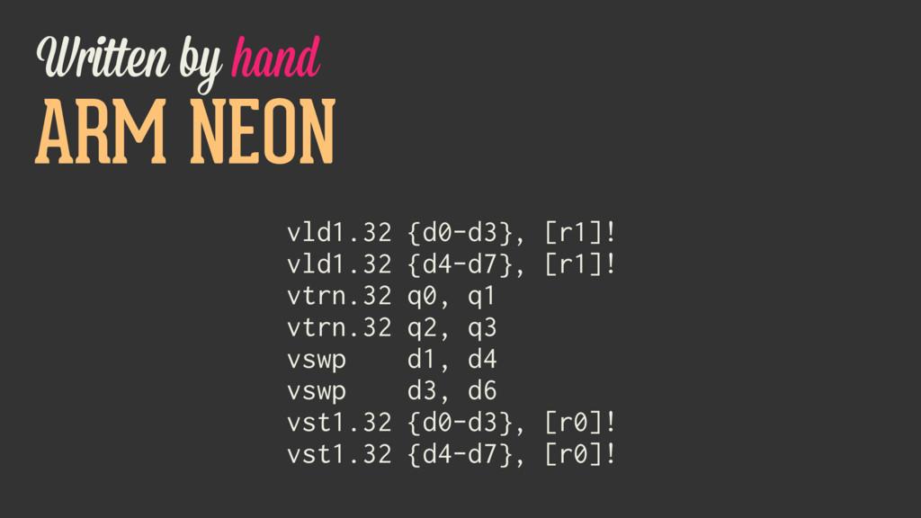 ARM NEON vld1.32 {d0-d3}, [r1]! vld1.32 {d4-d7}...