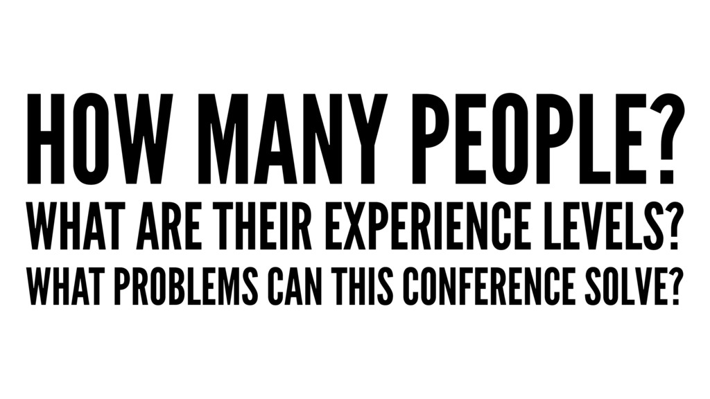 HOW MANY PEOPLE? WHAT ARE THEIR EXPERIENCE LEVE...