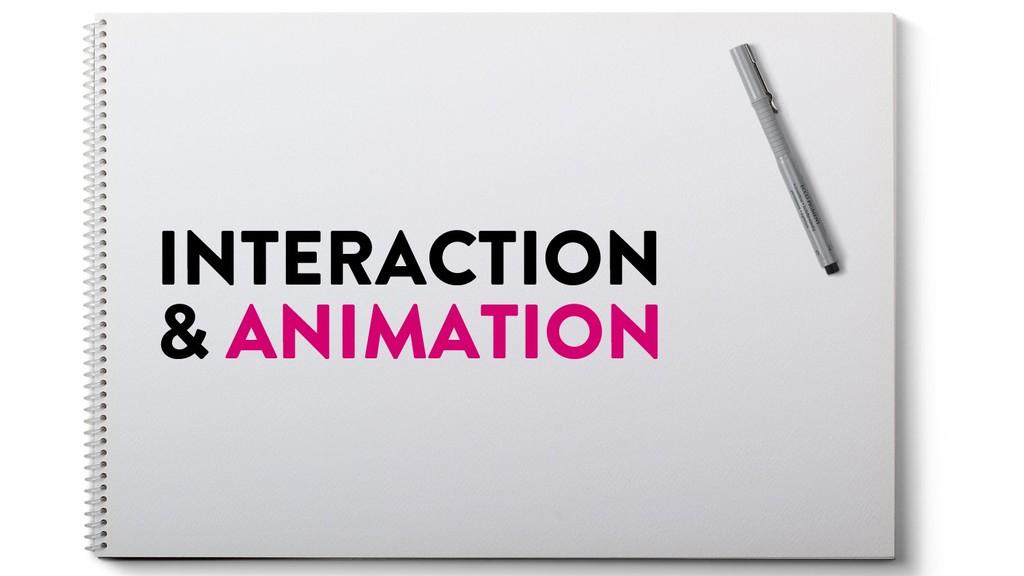 @marktimemedia INTERACTION & ANIMATION