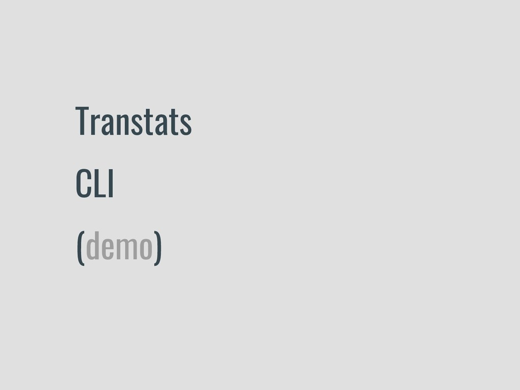Transtats CLI (demo)