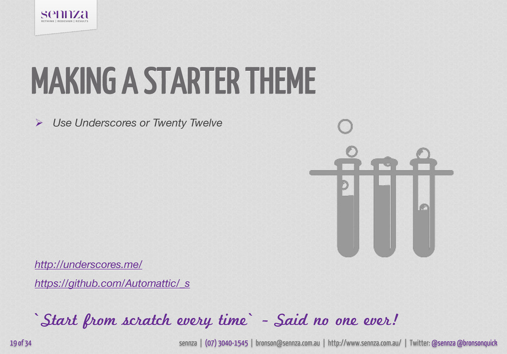 MAKING A STARTER THEME  Use Underscores or Twe...