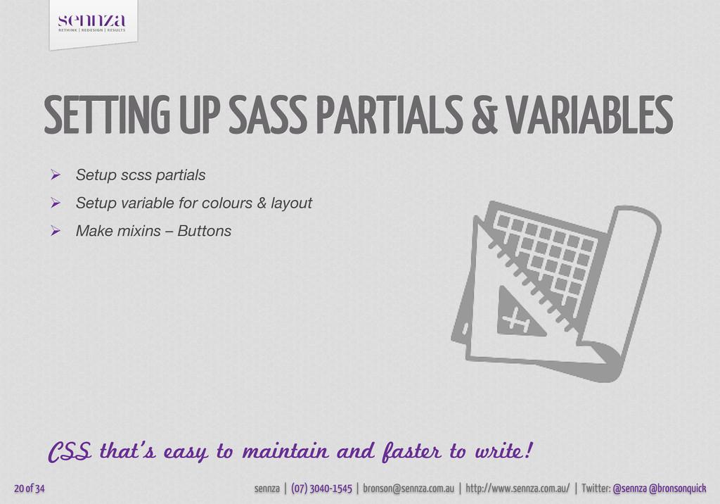 SETTING UP SASS PARTIALS & VARIABLES  Setup sc...