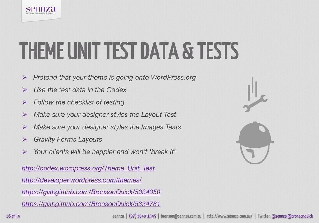 THEME UNIT TEST DATA & TESTS  Pretend that you...