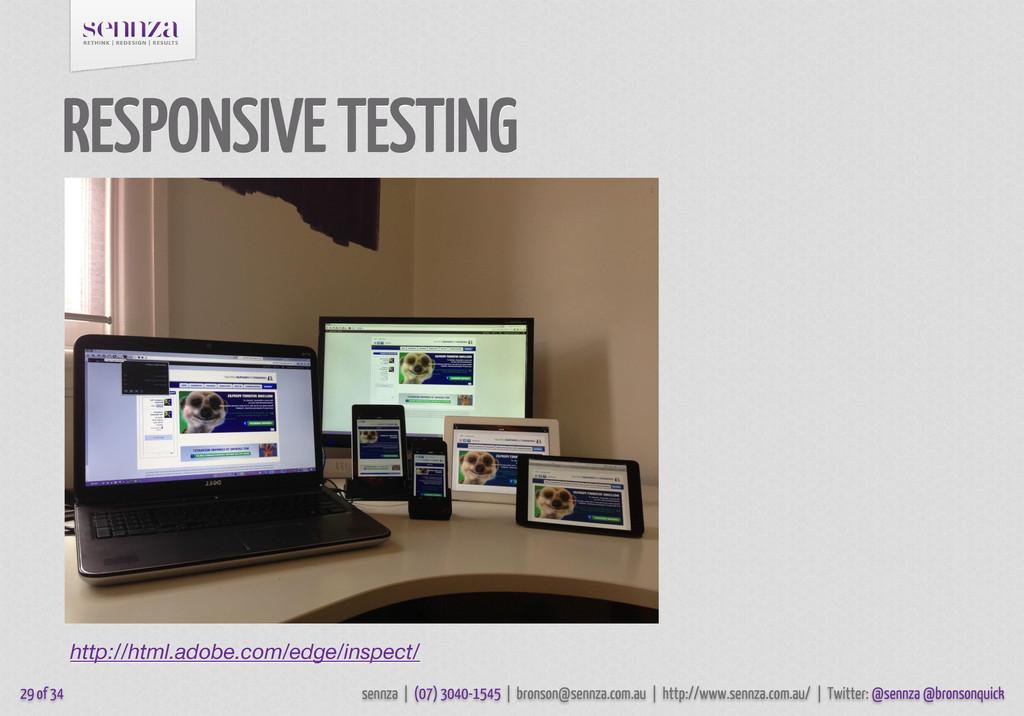 RESPONSIVE TESTING 29 of 34 sennza | (07) 3040-...