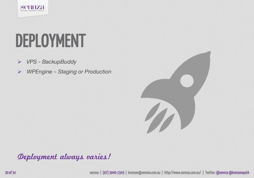 DEPLOYMENT  VPS - BackupBuddy  WPEngine – Sta...