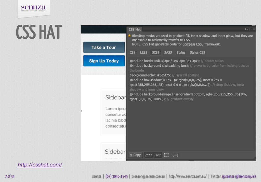 CSS HAT 7 of 34 http://csshat.com/ sennza | (07...