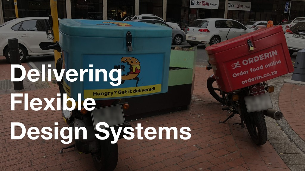Delivering Flexible 