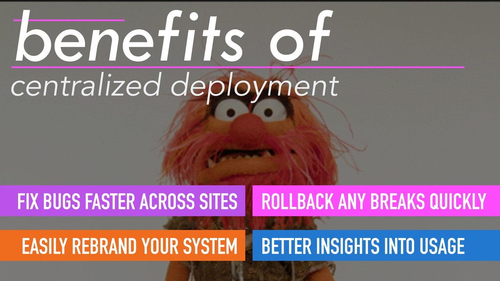 centralized deployment benefits of FIX BUGS FAS...