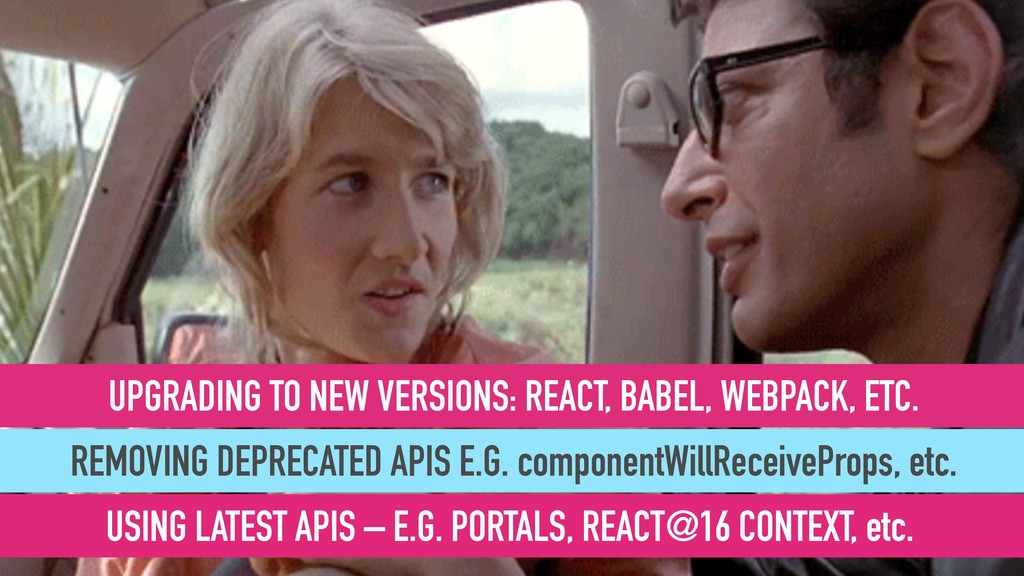 UPGRADING TO NEW VERSIONS: REACT, BABEL, WEBPAC...