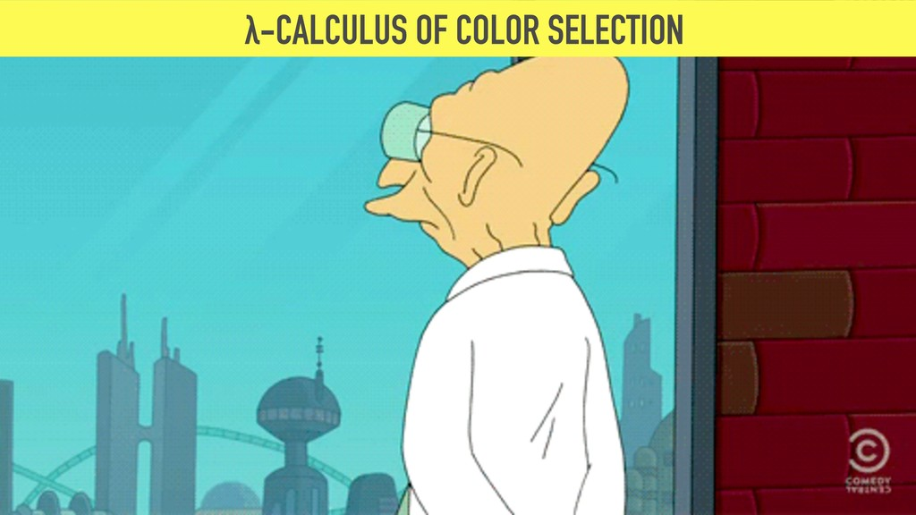λ-CALCULUS OF COLOR SELECTION