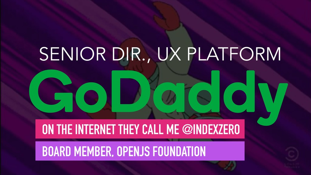 SENIOR DIR., UX PLATFORM GoDaddy ON THE INTERNE...