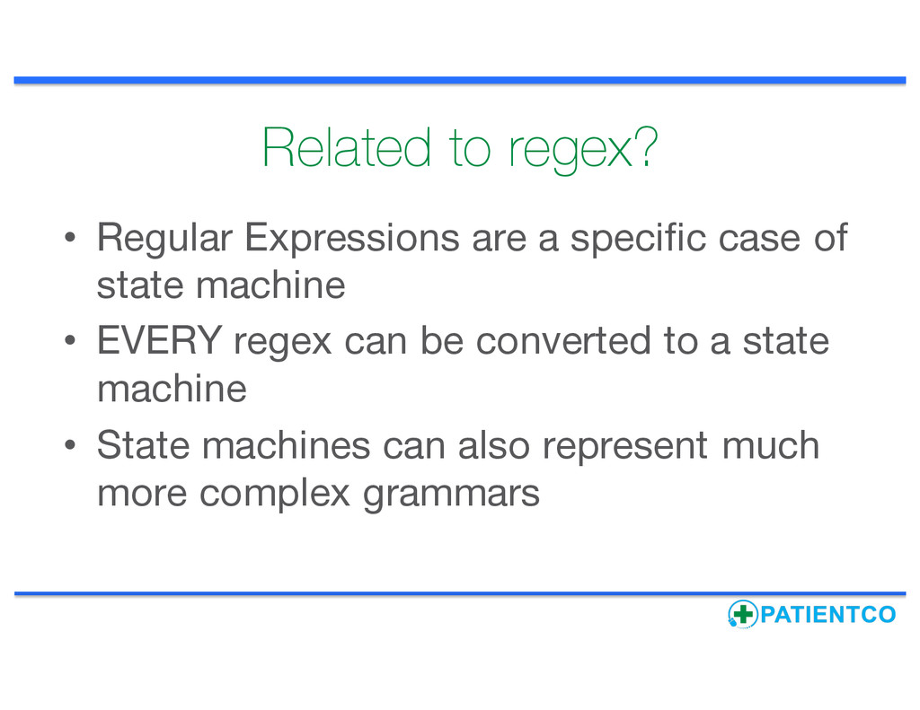 Related to regex? • Regular Expressions are a s...