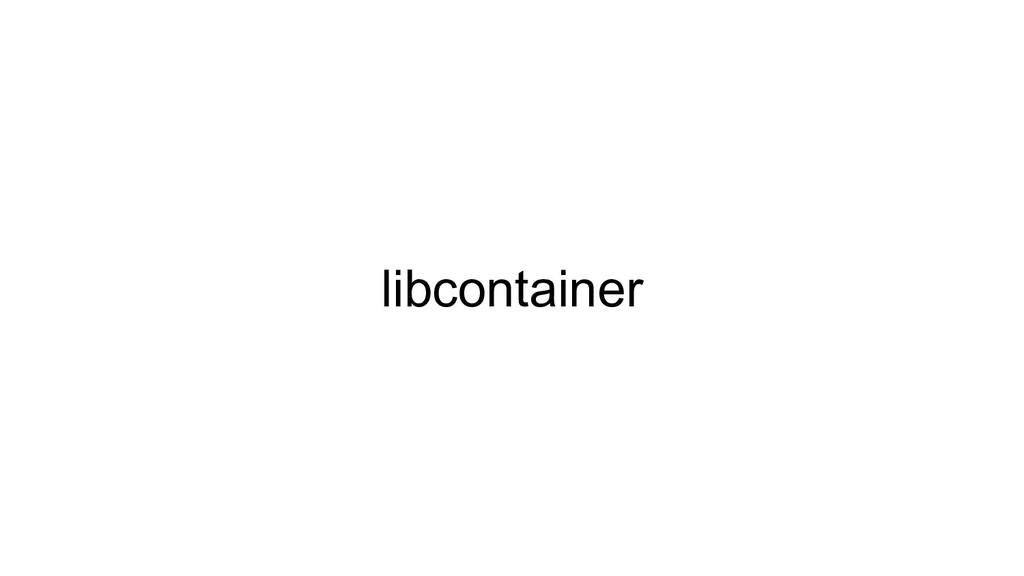 libcontainer