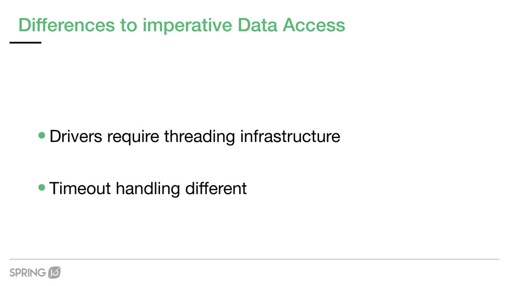 Differences to imperative Data Access •Drivers ...
