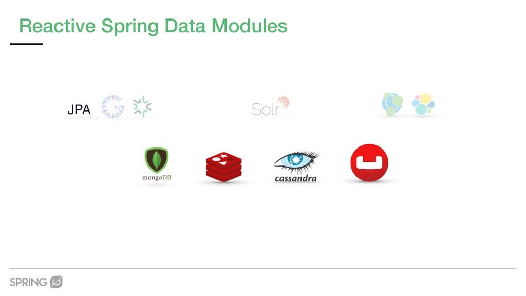 Reactive Spring Data Modules JPA