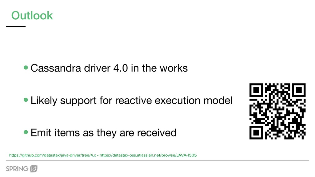 Outlook •Cassandra driver 4.0 in the works  •Li...