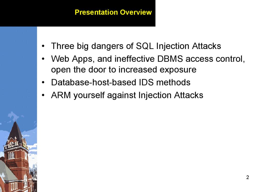 2 Presentation Overview • Three big dangers of...