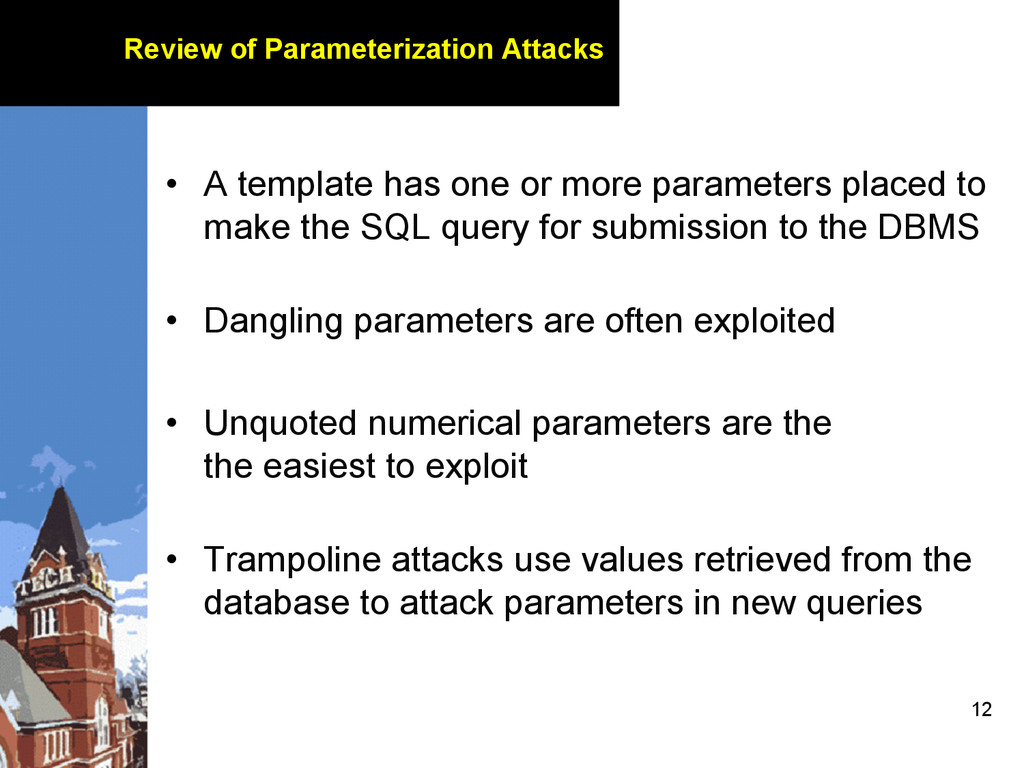 12 Review of Parameterization Attacks • A temp...