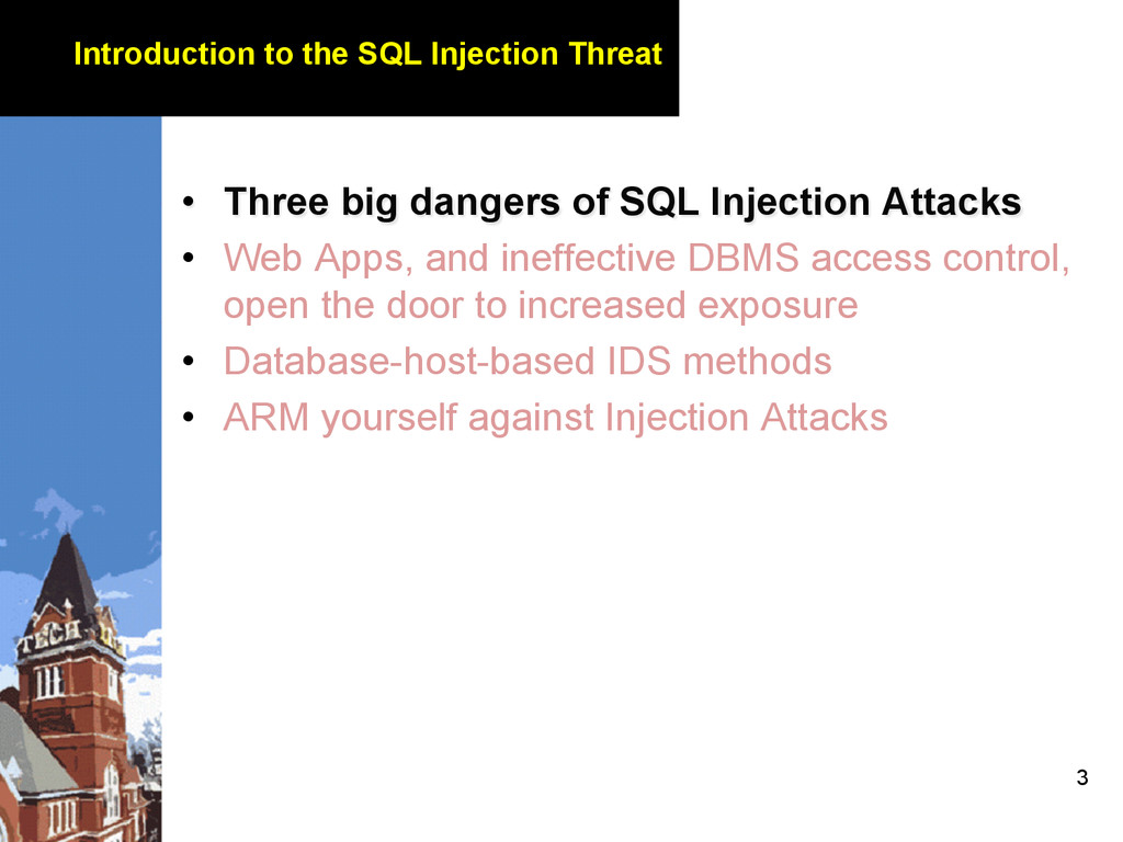 3 Introduction to the SQL Injection Threat • T...