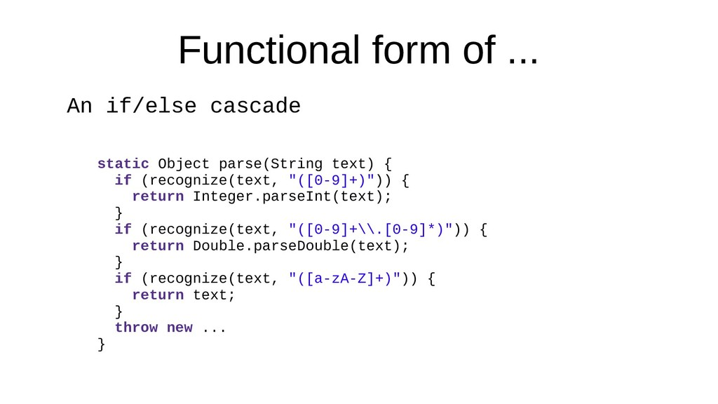 Functional form of ... An if/else cascade stati...