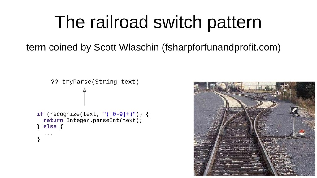 The railroad switch pattern term coined by Scot...