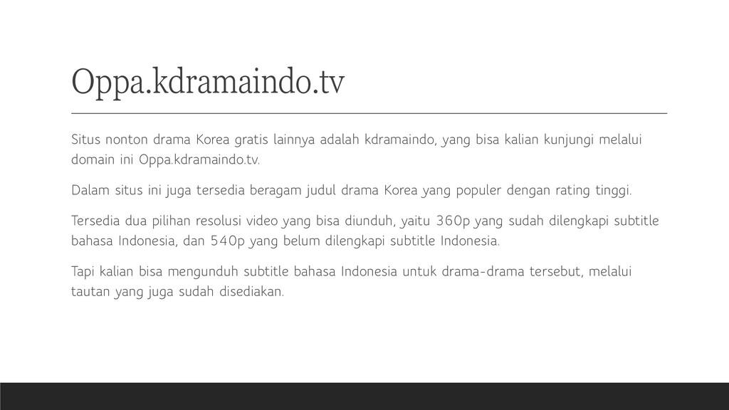 Oppa.kdramaindo.tv Situs nonton drama Korea gra...