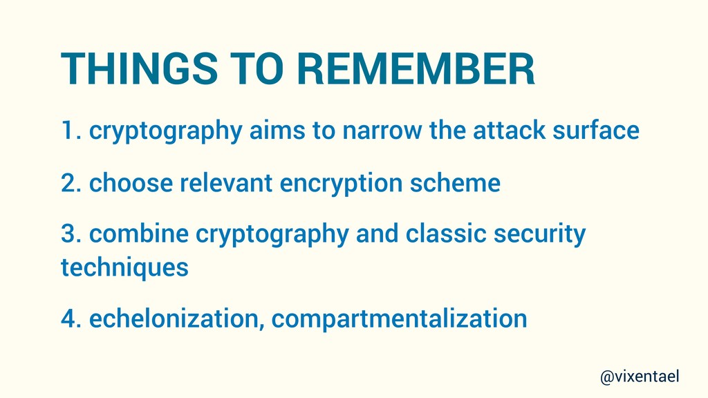 THINGS TO REMEMBER 1. cryptography aims to narr...
