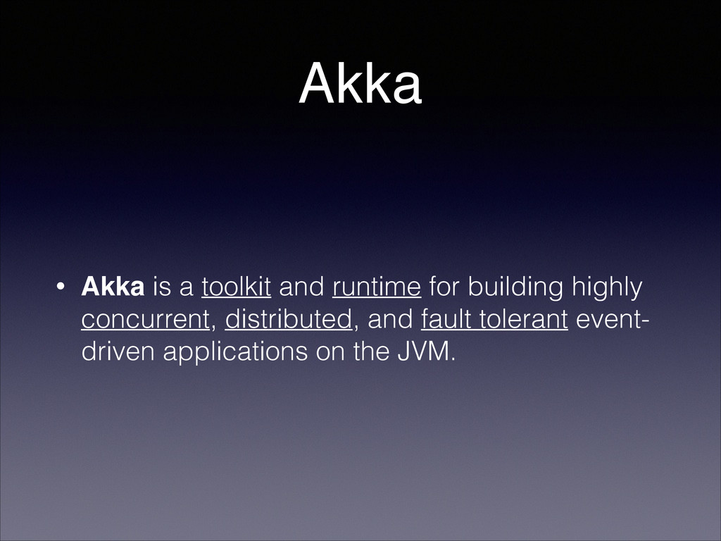 Akka • Akka is a toolkit and runtime for buildi...