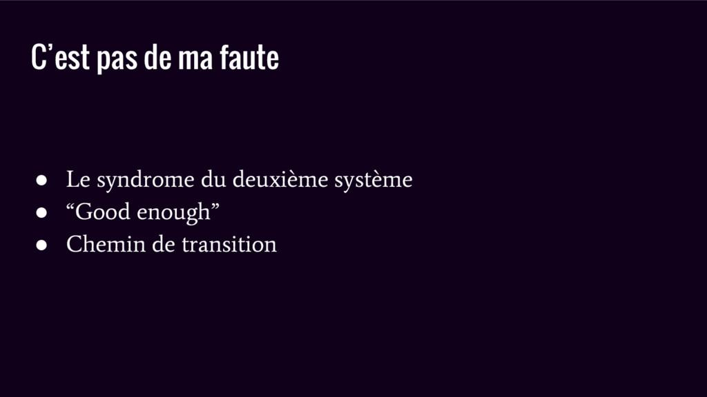 C'est pas de ma faute ● Le syndrome du deuxième...