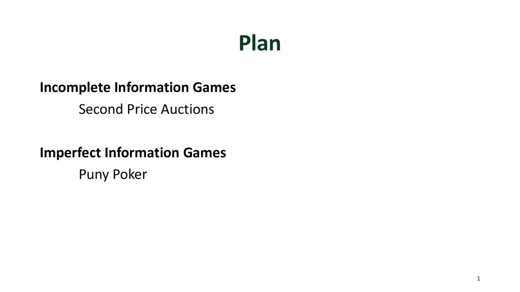 Plan Incomplete Information Games Second Price ...