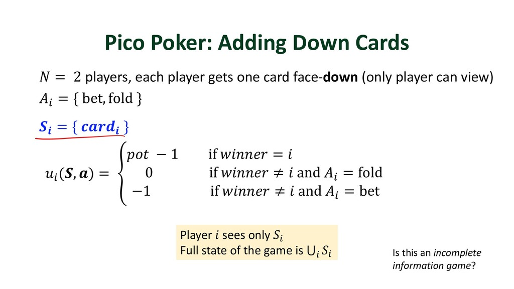 Pico Poker: Adding Down Cards  = 2 players, eac...