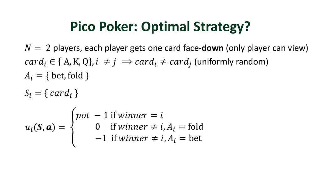 Pico Poker: Optimal Strategy?  = 2 players, eac...