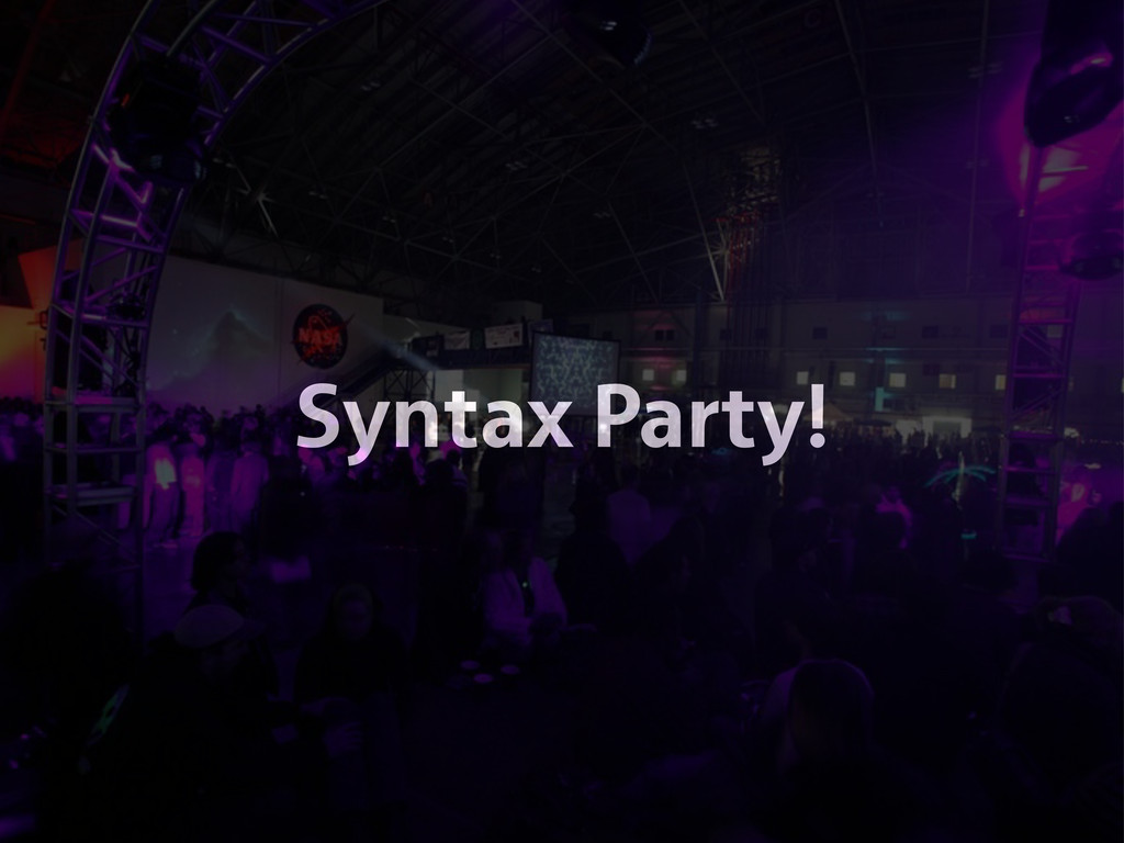 Syntax Party!
